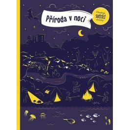 Příroda v noci - Petra Bartíková, Zuzana Kurucová