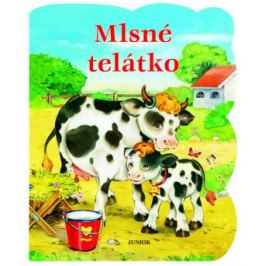 Mlsné telátko - Zuzana Pospíšilová