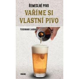 Vaříme si vlastní pivo - Laudage Ferdinand