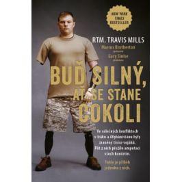 Buď silný, ať se stane cokoli - Travis Mills
