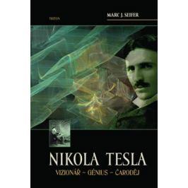 Nikola Tesla - Seifer Marc J.