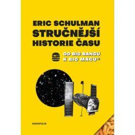 Stručnější historie času - Schulman Eric