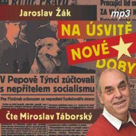 Na úsvitě nové doby - Jaroslav Žák - audiokniha