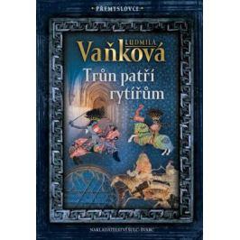 Přemyslovci 3 - Trůn patří rytířům - Ludmila Vaňková