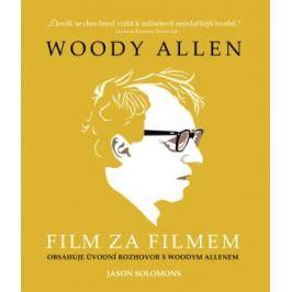 Woody Allen - Film za filmem - Jason Solomons