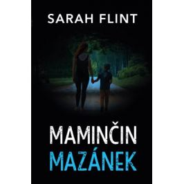 Maminčin mazánek - Sarah Flint - e-kniha
