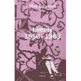 tweety 1956 - 1963 - Věra Jirousová