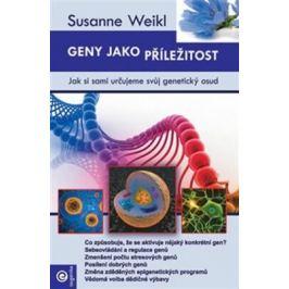 Geny jako příležitost - Susanne Weikl
