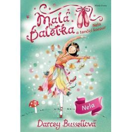 Malá baletka - Nela a tančící kocour - Darcey Bussellová