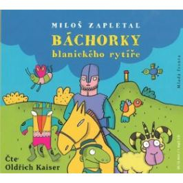 Báchorky blanického rytíře - Miloš Zapletal - audiokniha