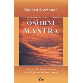 Osobní mantra - Easwaran Eknath