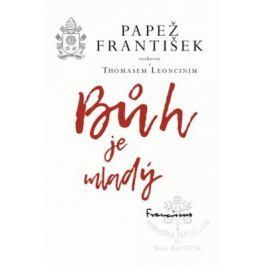 Bůh je mladý - Papež František