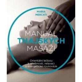 Manuál thajských masáží - Maria Mercati