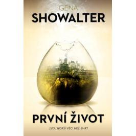 První život - Gena Showalter - e-kniha