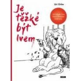 Je těžké být lvem - Uri Orlev