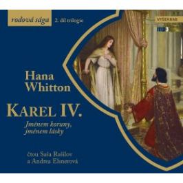 Karel IV. - Hana Whitton - audiokniha