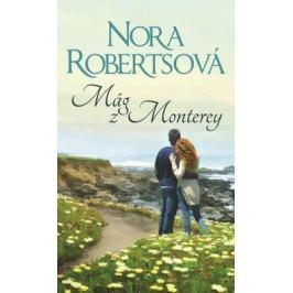 Mág z Monterey - Nora Robertsová