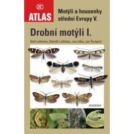 Motýli a housenky střední Evropy V. - Jan Liška, Laštůvka Aleš, Laštůvka Zdeněk, Šumpich Jan
