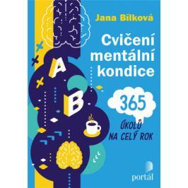 Cvičení mentální kondice - 365 úkolů na celý rok - Jana Bílková