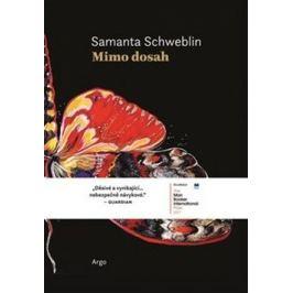 Mimo dosah - Samanta Schweblin