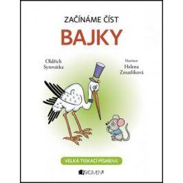 Začínáme číst - Bajky - Oldřich Syrovátka; Helena Zmatlíková