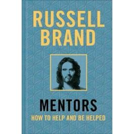 Mentors : How to Help and be Helped