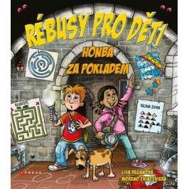 Rébusy pro děti - Lisa Reganová, Moreno Chiacchiera