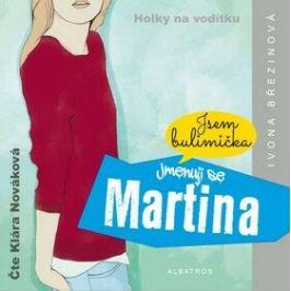 Jmenuji se Martina - Ivona Březinová - audiokniha