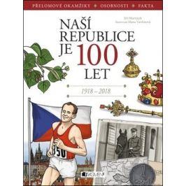 Naší republice je 100 let - Jiří Martínek, RNDr., Hana Vavřinová