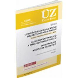ÚZ 1303 Odměňování příslušníků bezpečnostních sborů, soudců, státních zástupců a dalších činitelů, 2019