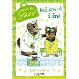 Doktorka Micka – Nešikovné štěně - Jane Clarkeová