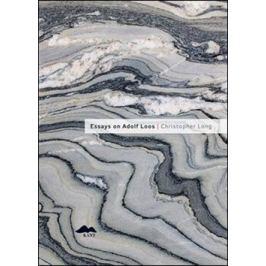 Essays on Adolf Loos - Christopher Long