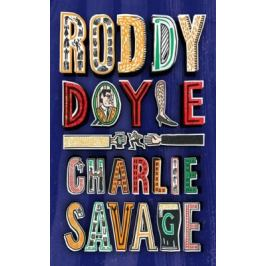 Charlie Savage - Roddy Doyle