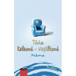 Máma - Táňa Keleová-Vasilková