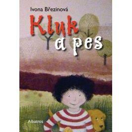 Kluk a pes - Ivona Březinová