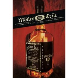Mötley Crüe - Neil Strauss