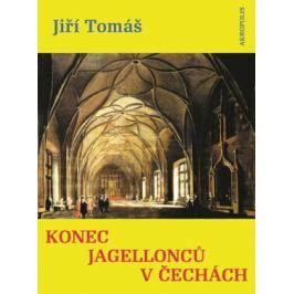 Konec Jagellonců v Čechách - Jiří Tomáš