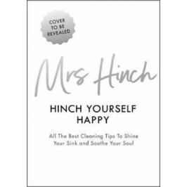 Hinch Yourself Happy : All The Best Cleaning Tips To Shine Your Sink And Soothe Your Soul - Mrs Hinch