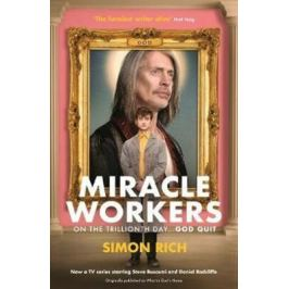 Miracle Workers - Simon Rich