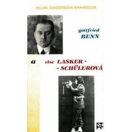 Gottfried Benn a Else Lasker-Schülerová - Sandersová-Brahmsová Helma