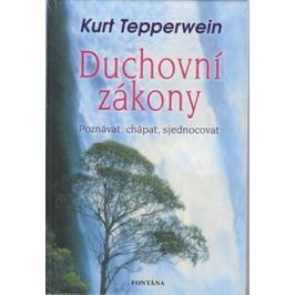 Duchovní zákony - Kurt Tepperwein