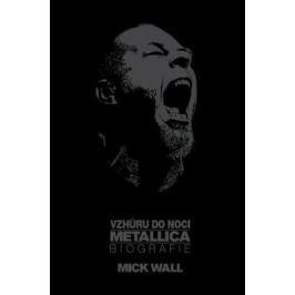 Vzhůru do noci - Mick Wall