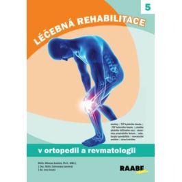 Léčebná rehabilitace v ortopedii a revmatologii