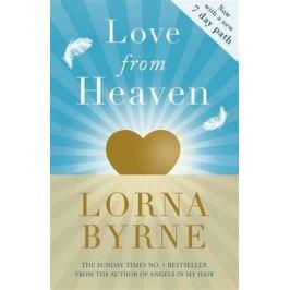 Love From Heaven - Lorna Byrneová