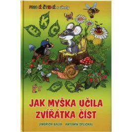 Jak myška učila zvířátka číst - První čtení s úkoly - Jindřich Balík