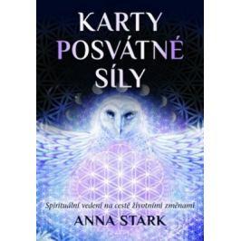 Karty posvátné síly - Stark Anna