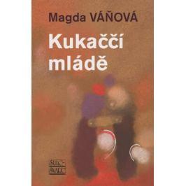 Kukaččí mládě - Magda Váňová