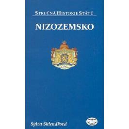 Nizozemsko - stručná historie států - Sylva Sklenářový