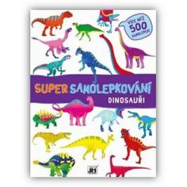 Dinosauři - Super samolepkování