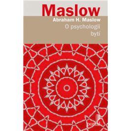 O psychologii bytí - Abraham H. Maslow